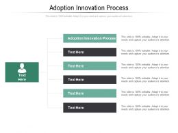 Adoption Innovation Process Ppt Powerpoint Presentation Show Background Image Cpb
