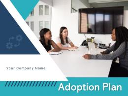Adoption Plan Technology Products Business Organization Strategy Marketing Management Training