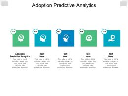 Adoption Predictive Analytics Ppt Powerpoint Presentation Styles Styles Cpb