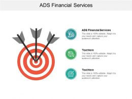 Ads Financial Services Ppt Powerpoint Presentation File Files Cpb
