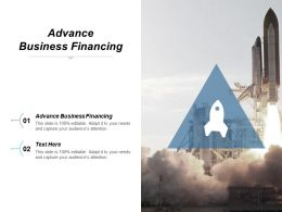 Advance Business Financing Ppt Powerpoint Presentation File Grid Cpb