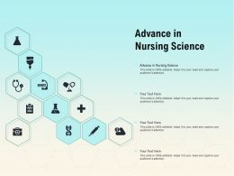 Advance In Nursing Science Ppt Powerpoint Presentation Ideas Clipart Images