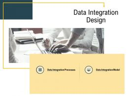 Advanced Analytics Environment Data Integration Design Integration Processes Ppt Professional