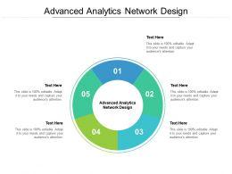 Advanced Analytics Network Design Ppt Powerpoint Presentation Summary Cpb