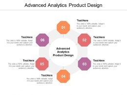 Advanced Analytics Product Design Ppt Powerpoint Presentation Styles Themes Cpb