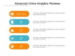 Advanced Crime Analytics Reviews Ppt Powerpoint Presentation Slide Cpb