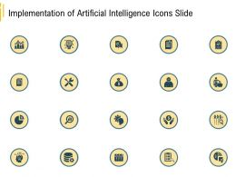 Advanced Environment Implementation Of Artificial Intelligence Icons Slide Ppt Picture