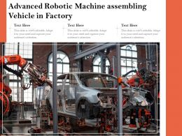 Advanced Robotic Machine Assembling Vehicle In Factory