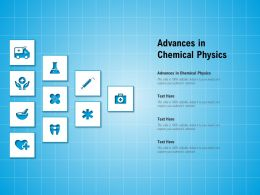 Advances In Chemical Physics Ppt Powerpoint Presentation Styles Show