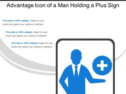 Advantage Icon Of A Man Holding A Plus Sign