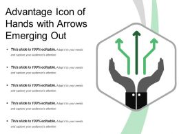 Advantage Icon Of Hands With Arrows Emerging Out
