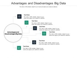 Advantages And Disadvantages Big Data Ppt Powerpoint Presentation Summary Graphics Download Cpb
