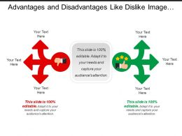 Advantages And Disadvantages Like Dislike Image With Arrow Text Boxes