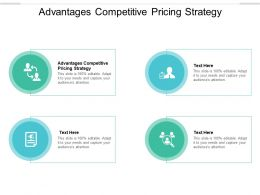 Advantages Competitive Pricing Strategy Ppt Powerpoint Presentation Infographic Cpb