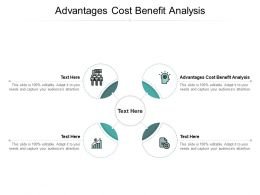Advantages Cost Benefit Analysis Ppt Powerpoint Presentation Layouts Influencers Cpb