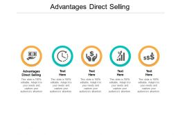 Advantages Direct Selling Ppt Powerpoint Presentation Infographic Template Slide Cpb