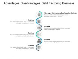 Advantages Disadvantages Debt Factoring Business Ppt Powerpoint Presentation Styles Rules Cpb