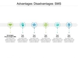 Advantages Disadvantages SMS Ppt Powerpoint Presentation Inspiration Backgrounds Cpb