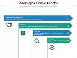 Advantages Flexible Benefits Ppt Powerpoint Presentation Outline Slide Download Cpb