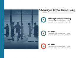 Advantages Global Outsourcing Ppt Powerpoint Presentation Background Images Cpb