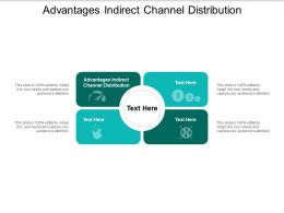 Advantages Indirect Channel Distribution Ppt Powerpoint Presentation Infographic Template Graphics Cpb