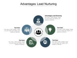 Advantages Lead Nurturing Ppt Powerpoint Presentation Summary Design Templates Cpb