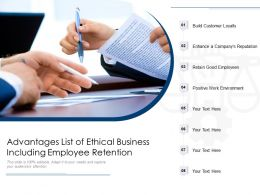 Advantages List Of Ethical Business Including Employee Retention