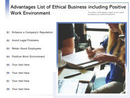 Advantages List Of Ethical Business Including Positive Work Environment
