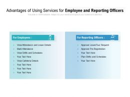 Advantages Of Using Services For Employee And Reporting Officers