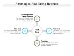 Advantages Risk Taking Business Ppt Powerpoint Presentation Graphic Images Cpb