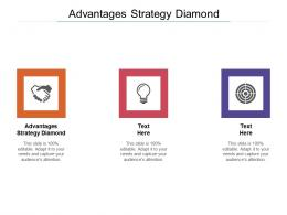 Advantages Strategy Diamond Ppt Powerpoint Presentation Layouts Examples Cpb