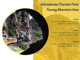 Adventurous Tourism Train Passing Mountain Area