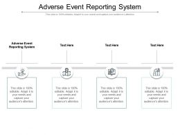 Adverse Event Reporting System Ppt Powerpoint Presentation Summary Styles Cpb