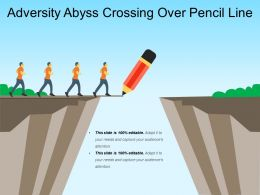 Adversity Abyss Crossing Over Pencil Line
