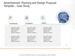 Advertisement Planning And Design Proposal Template Case Study Ppt Powerpoint Good