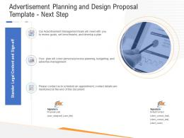 Advertisement Planning And Design Proposal Template Next Step Ppt Powerpoint Infographics