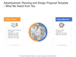 Advertisement Planning And Design Proposal Template What We Heard From You Ppt Graphics