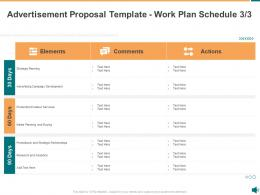 Advertisement Proposal Template Work Plan Schedule Planning Ppt Powerpoint Presentation Clipart