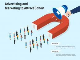 Advertising And Marketing To Attract Cohort