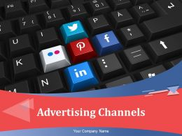 Advertising Channels Powerpoint Presentation Slides