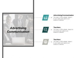 Advertising Communication Ppt Powerpoint Presentation Portfolio Layouts Cpb