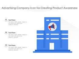 Advertising Company Icon For Creating Product Awareness