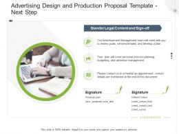 Advertising Design And Production Proposal Template Next Step Ppt Powerpoint Presentation Icon