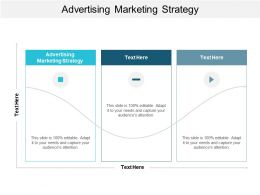 Advertising Marketing Strategy Ppt Powerpoint Presentation Model Graphic Images Cpb