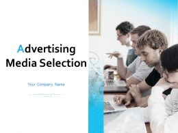 Advertising Media Selection Powerpoint Presentation Slides