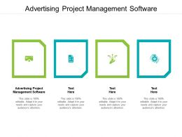 Advertising Project Management Software Ppt Powerpoint Presentation Portfolio Background Images Cpb