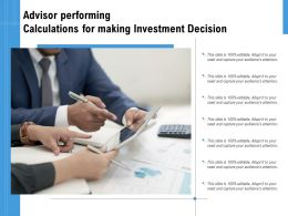 Advisor Performing Calculations For Making Investment Decision
