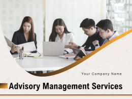 Advisory Management Services Powerpoint Presentation Slides