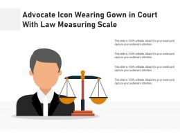 Advocate Icon Wearing Gown In Court With Law Measuring Scale