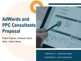 Adwords And PPC Consultants Proposal Powerpoint Presentation Slides